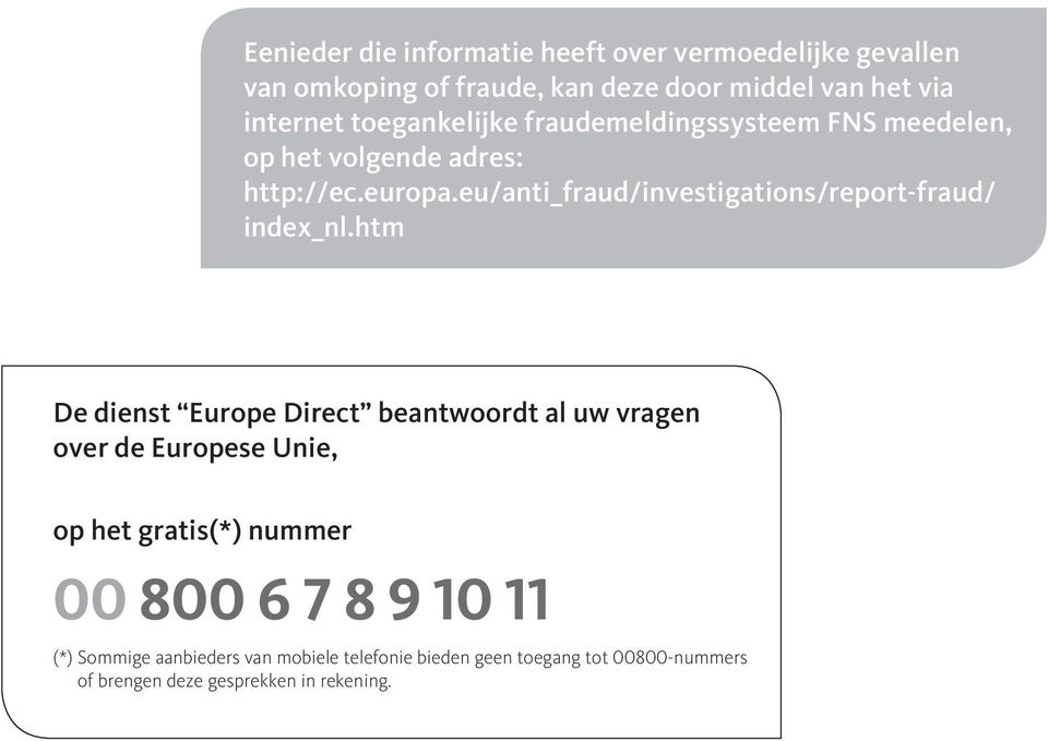 eu/anti_fraud/investigations/report-fraud/ index_nl.