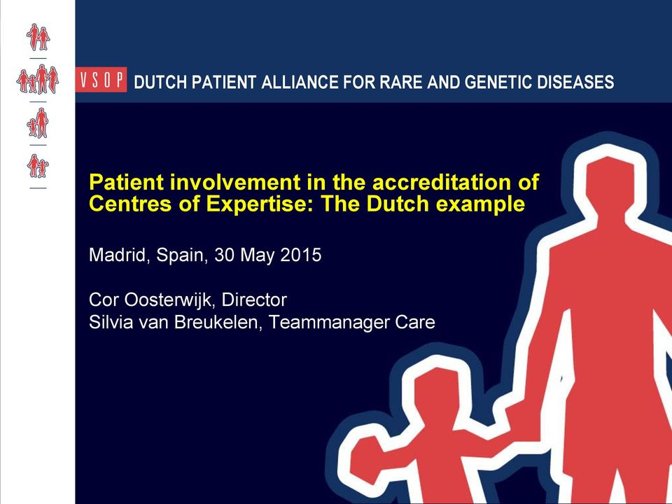 Expertise: The Dutch example Madrid, Spain, 30 May 2015