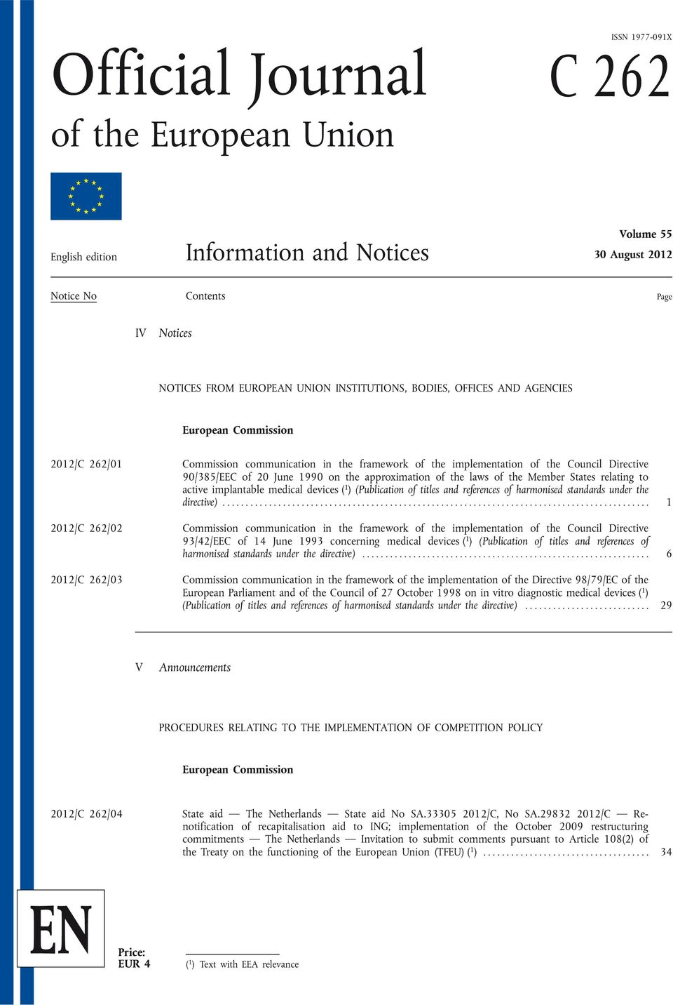 approximation of the laws of the Member States relating to active implantable medical devices ( 1 ) (Publication of titles and references of harmonised standards under the directive).