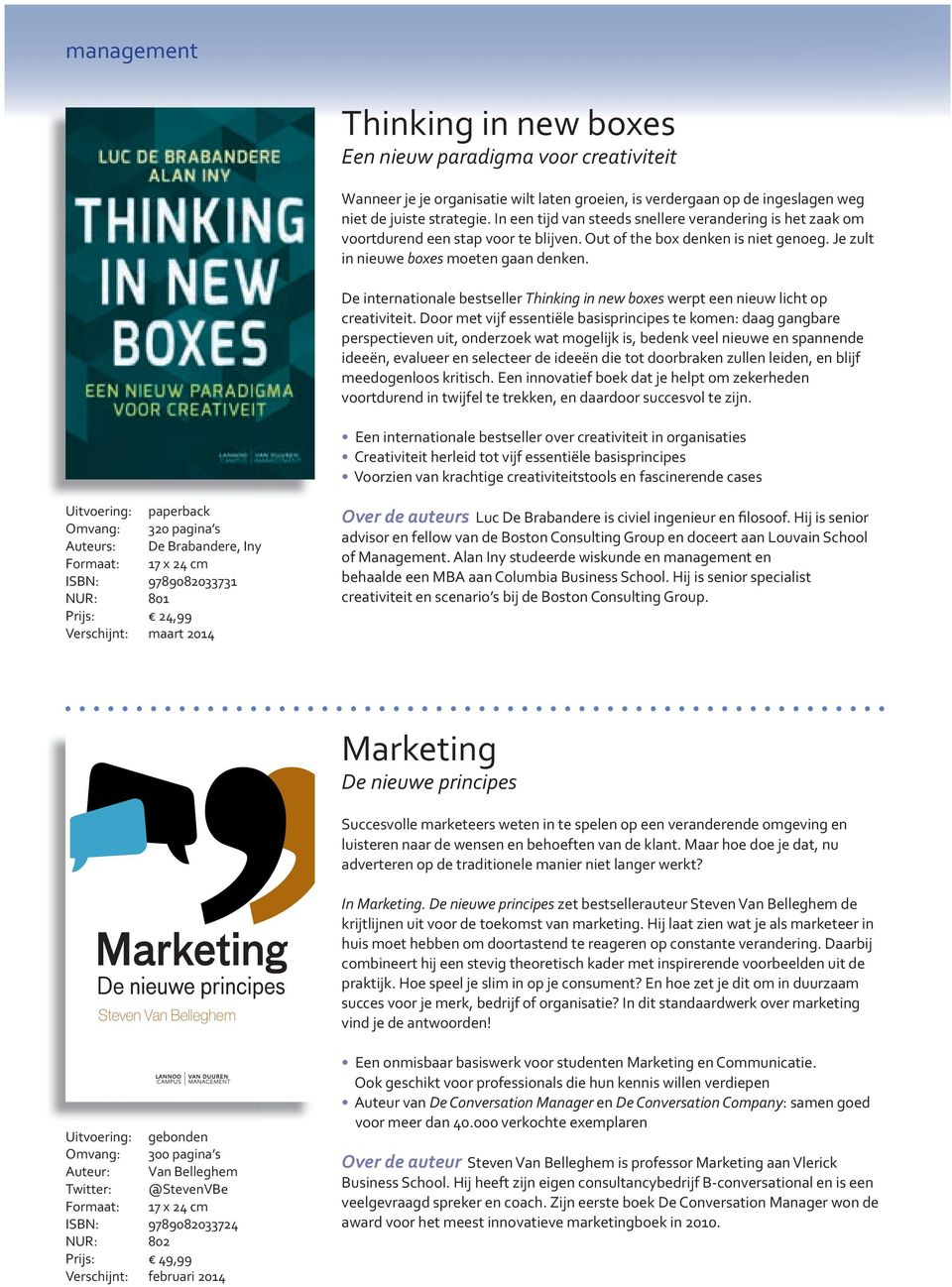 De internationale bestseller Thinking in new boxes werpt een nieuw licht op creativiteit.