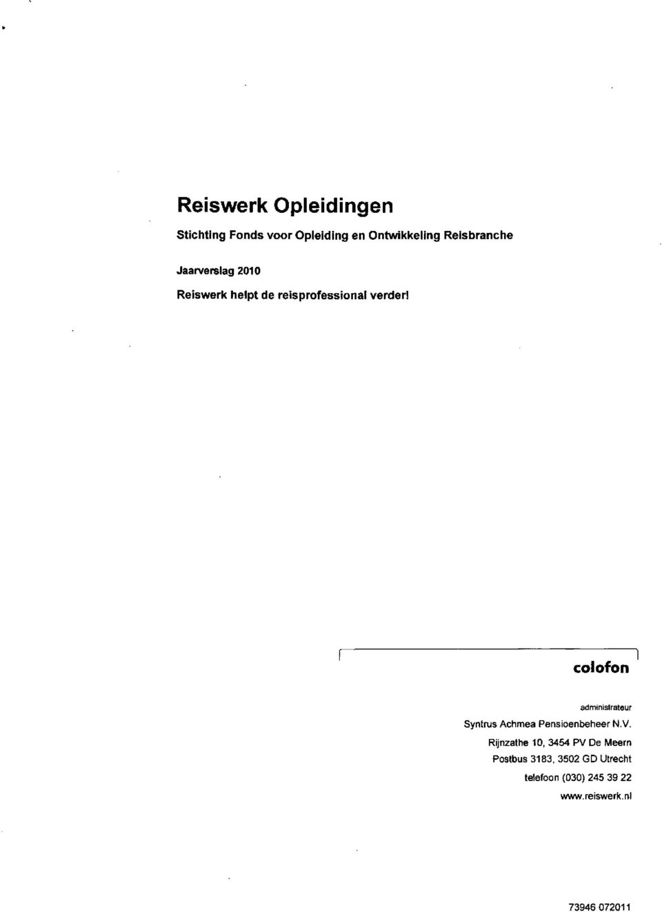 colofon administrateur Syntnjs Achmea Pensioenbetieer N.V.