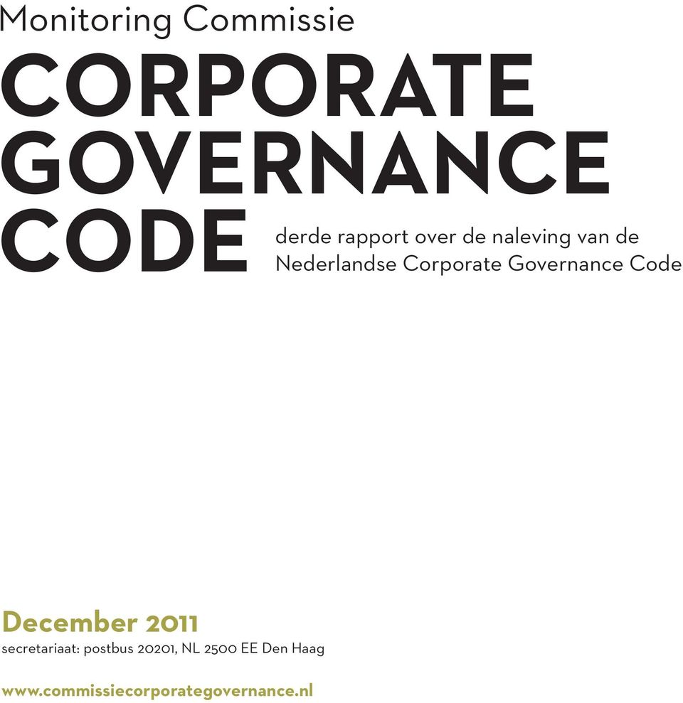 Governance Code December 2011 secretariaat: postbus