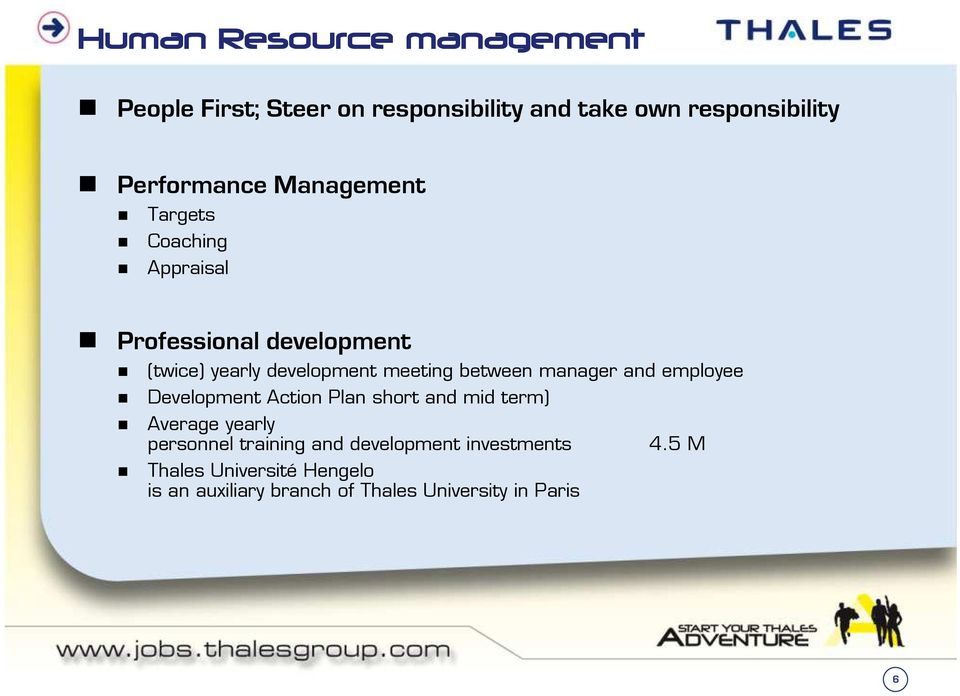 manager and employee Development Action Plan short and mid term) Average yearly personnel training and