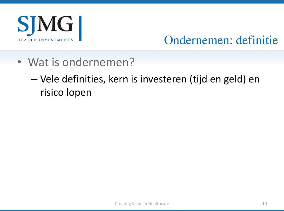 definities, kern is investeren