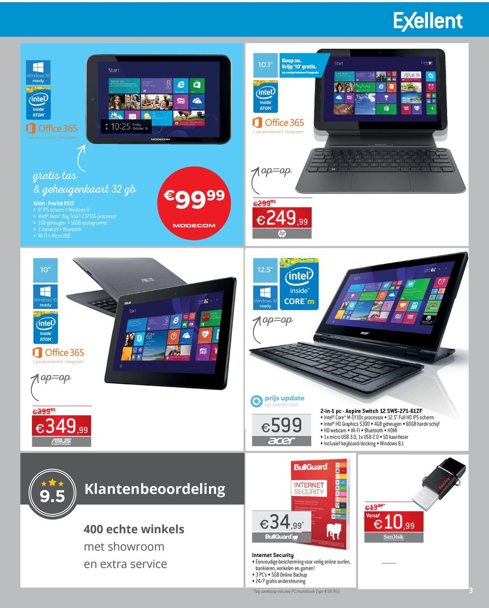 1 HD LED touchscreen Intel Atom Z3736F processor 2GB geheugen 32 GB opslagruimte Batterij die tot 11 uur meegaat Afneembaar toetsenbord Windows 8.1 HP Connected Apps 10 12.
