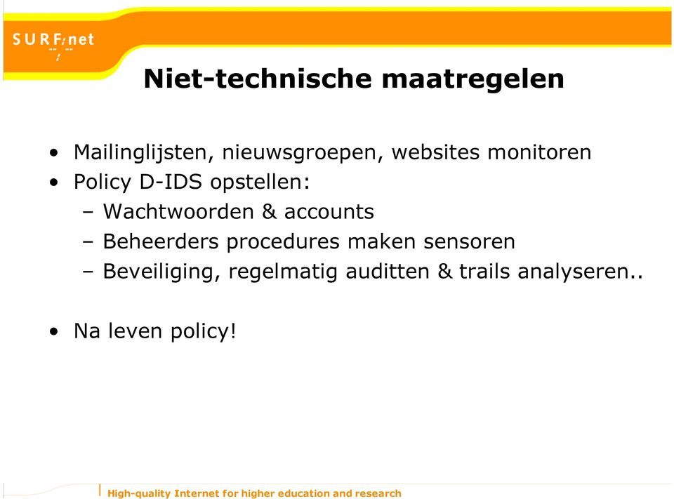 accounts Beheerders procedures maken sensoren Beveiliging,