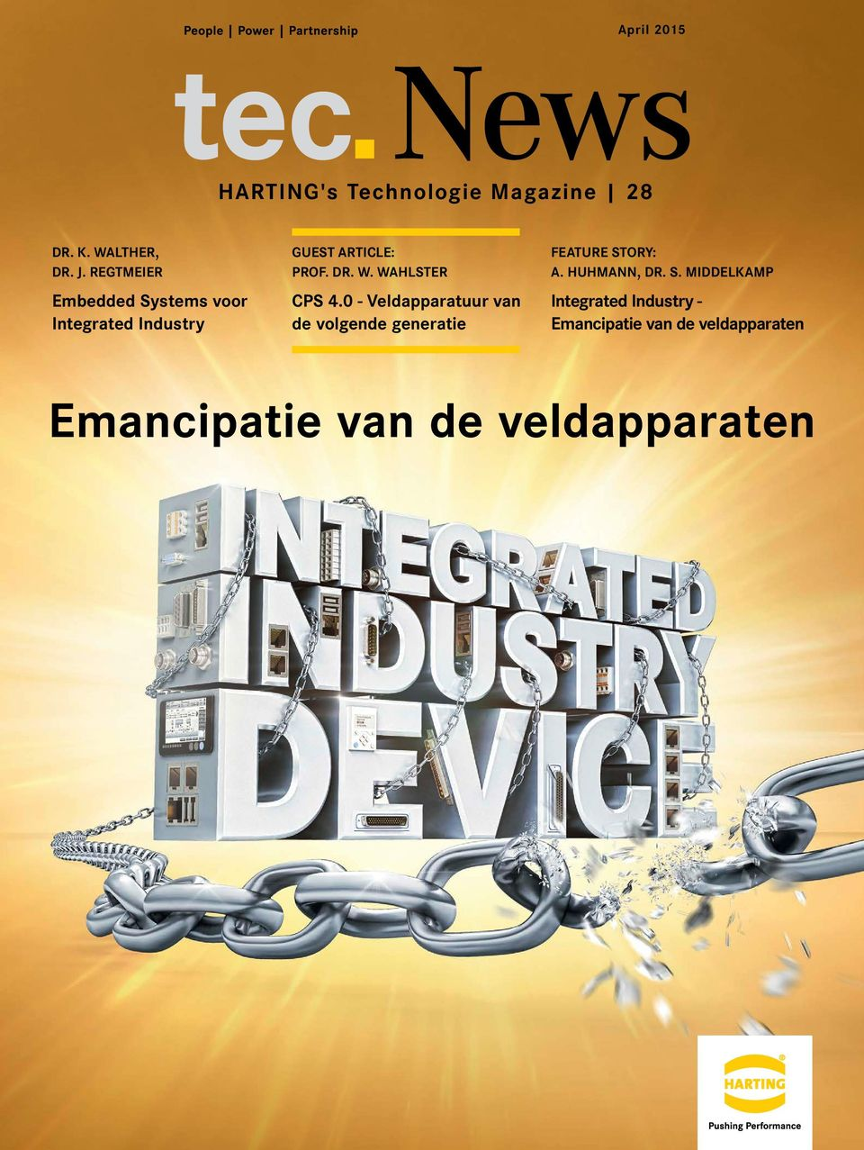 ORY: A. HUHMANN, DR. S. MIDDELKAMP Embedded Systems voor Integrated Industry CPS 4.