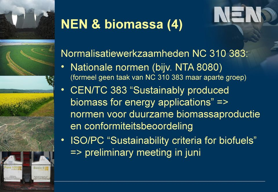 produced biomass for energy applications => normen voor duurzame biomassaproductie en