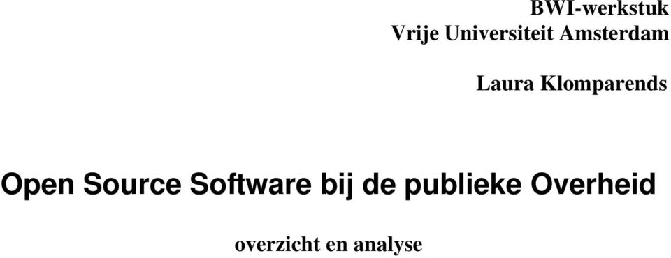 Open Source Software bij de