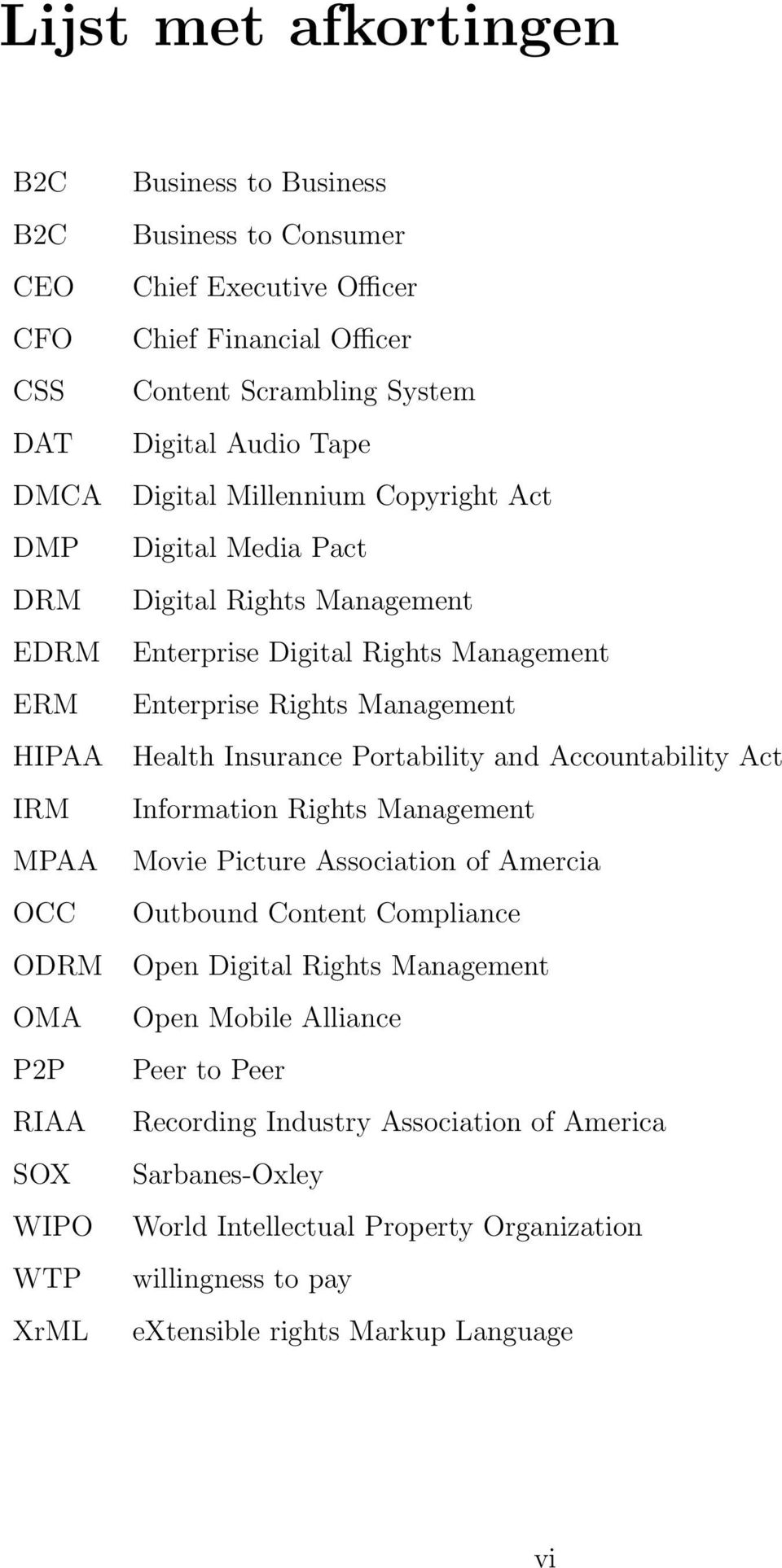 Enterprise Rights Management Health Insurance Portability and Accountability Act Information Rights Management Movie Picture Association of Amercia Outbound Content Compliance Open Digital