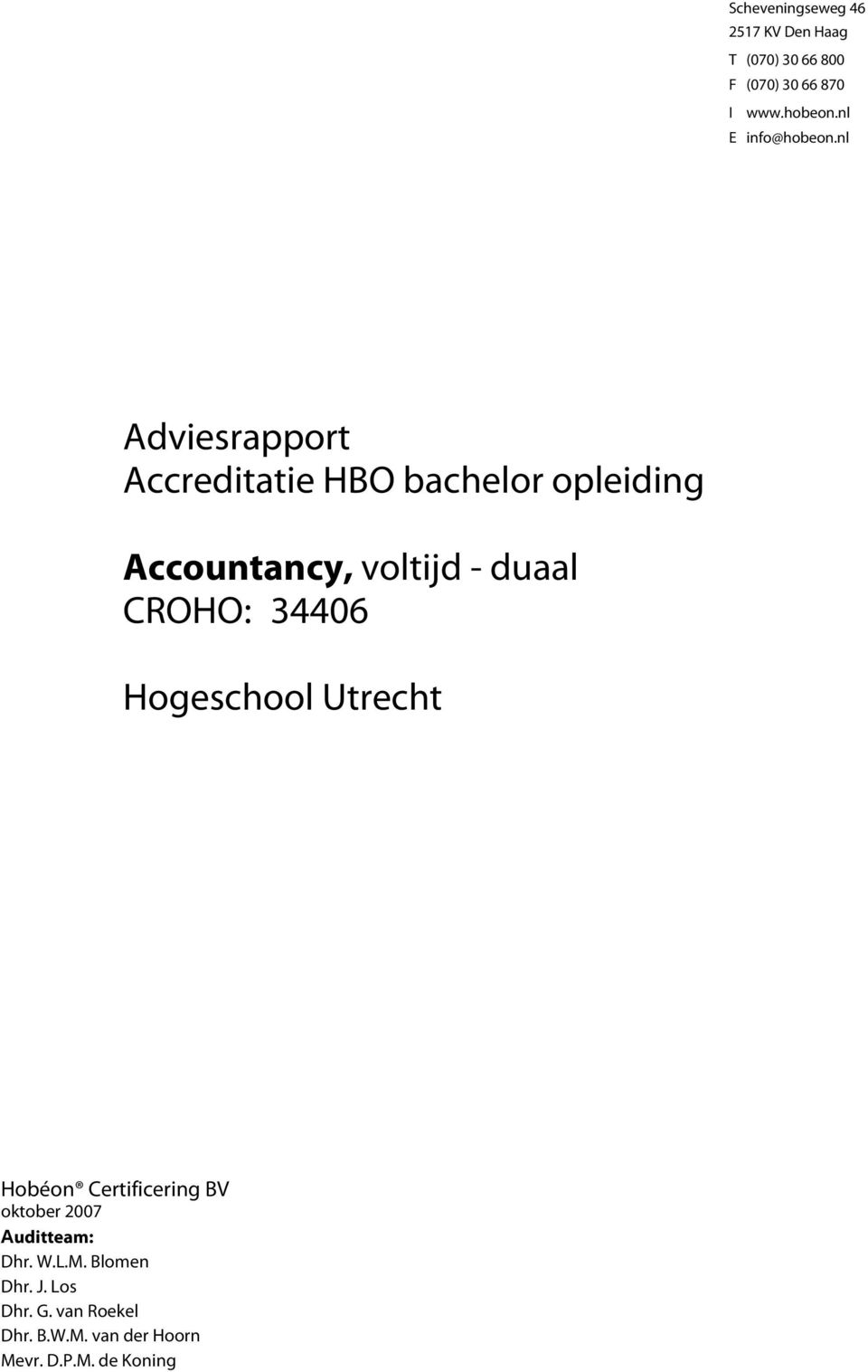 nl Adviesrapport Accreditatie HBO bachelor opleiding Accountancy, voltijd - duaal CROHO: