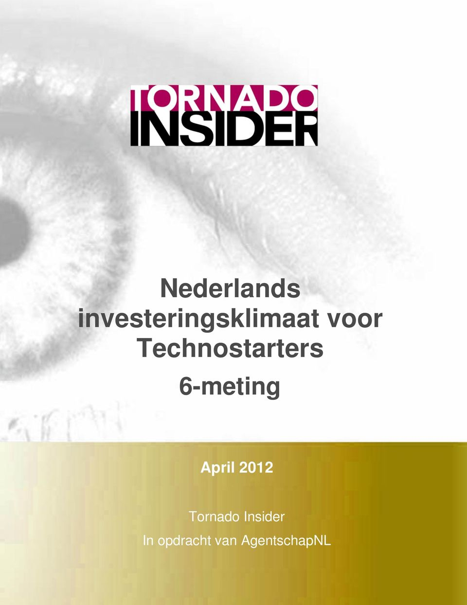 Technostarters 6-meting April