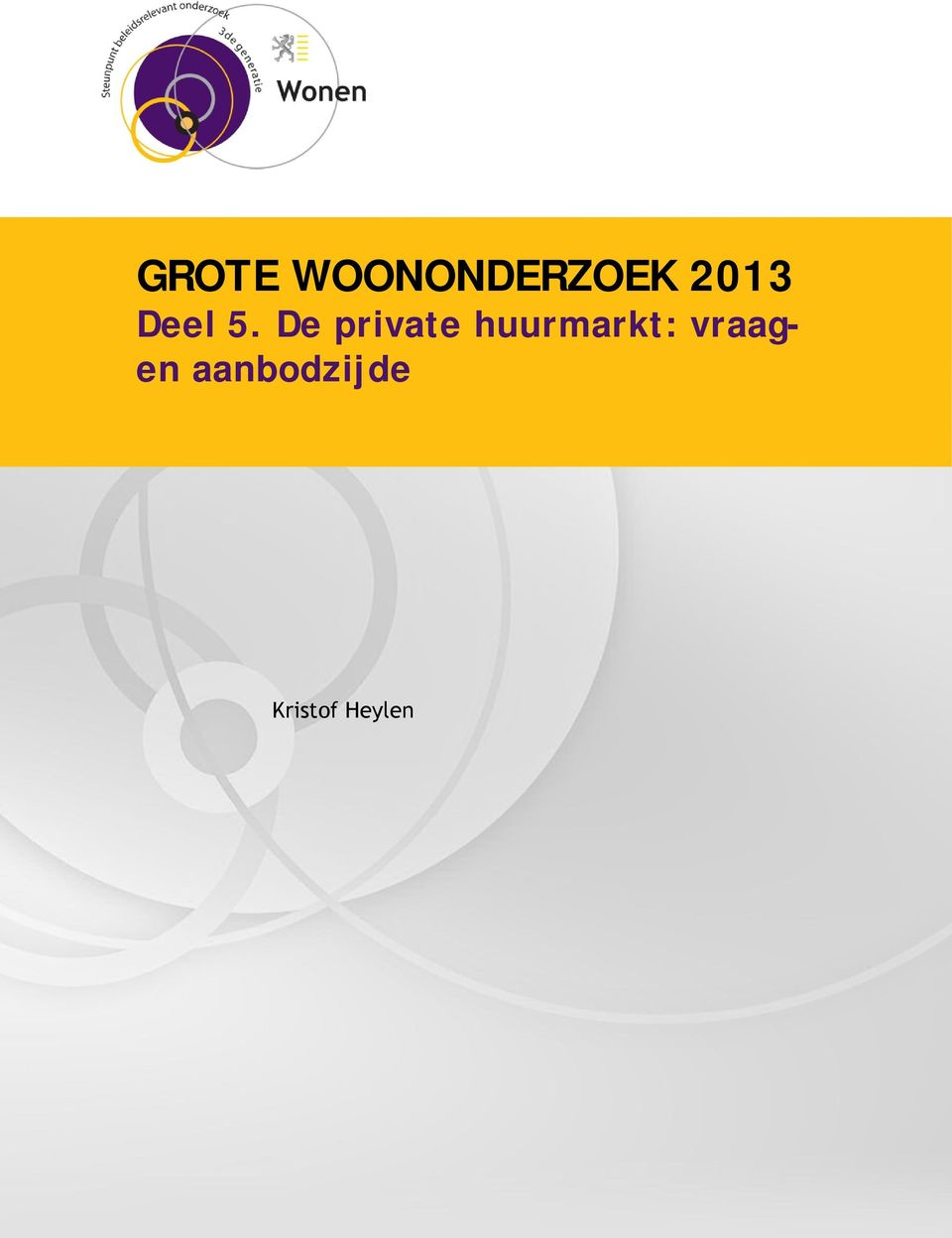 De private huurmarkt: