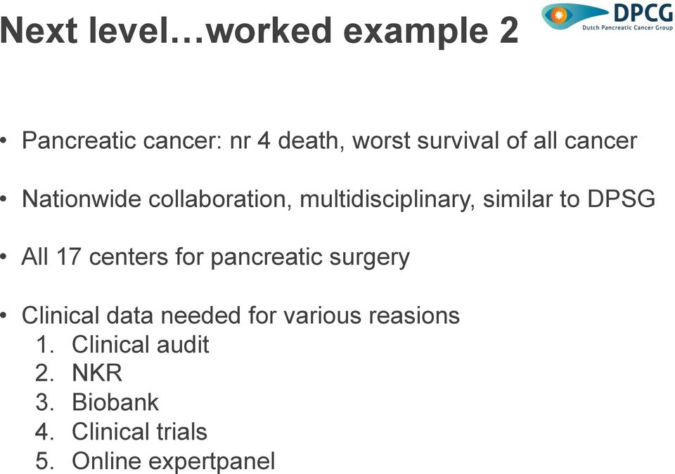 17 centers for pancreatic surgery Clinical data needed for various reasions