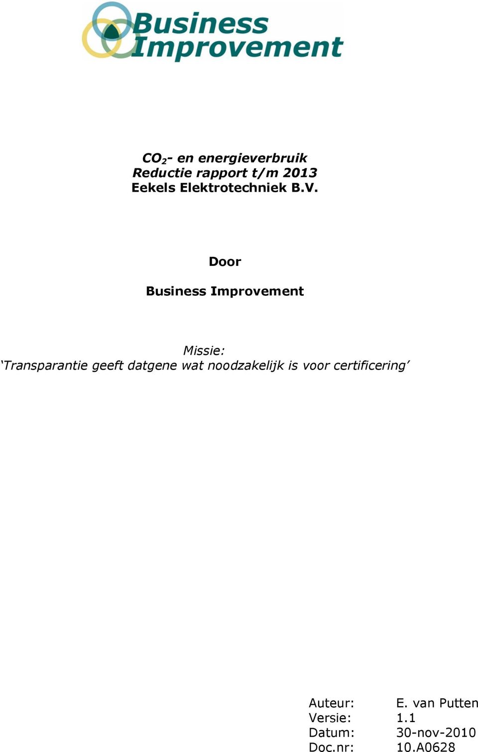 Door Business Improvement Missie: Transparantie geeft datgene