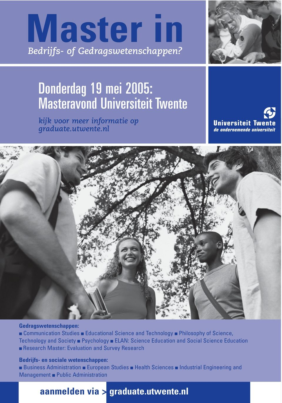 nl Gedragswetenschappen: Communication Studies Educational Science and Technology Philosophy of Science, Technology and Society Psychology