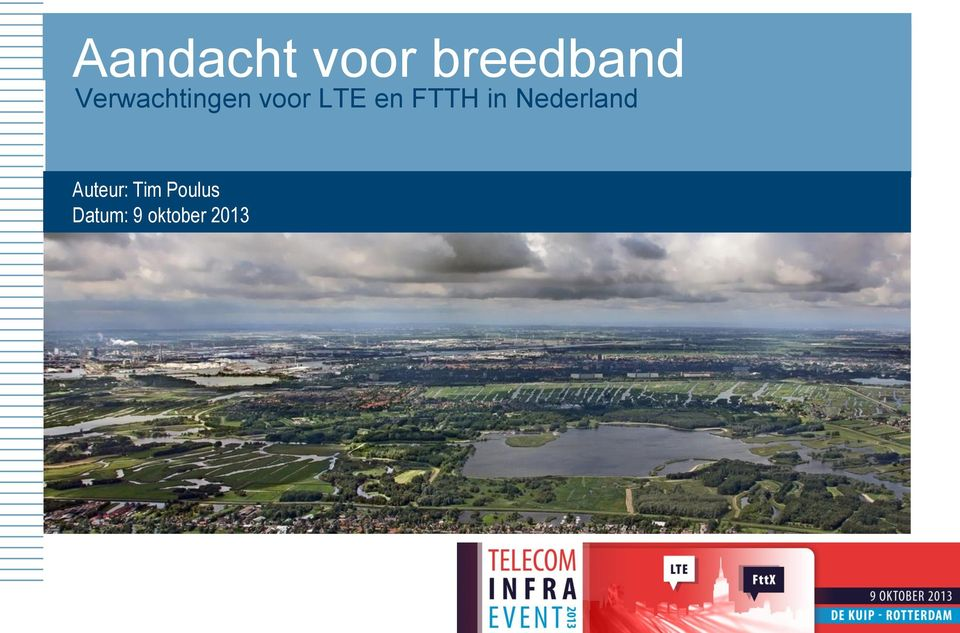 FTTH in Nederland Auteur: