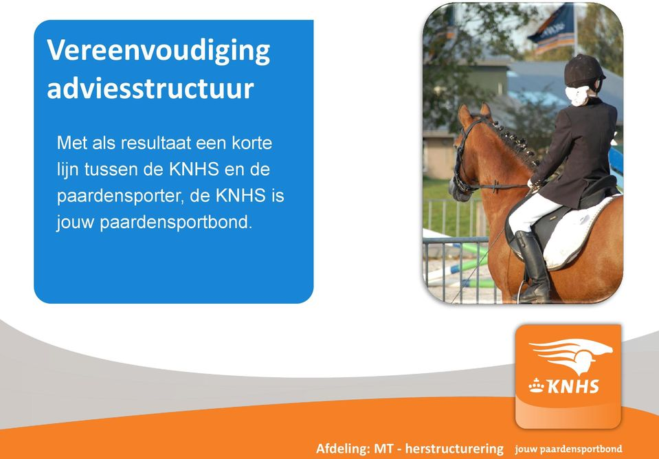 de paardensporter, de KNHS is jouw