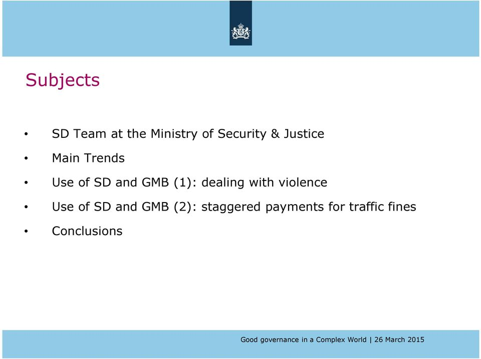 dealing with violence Use of SD and GMB (2):
