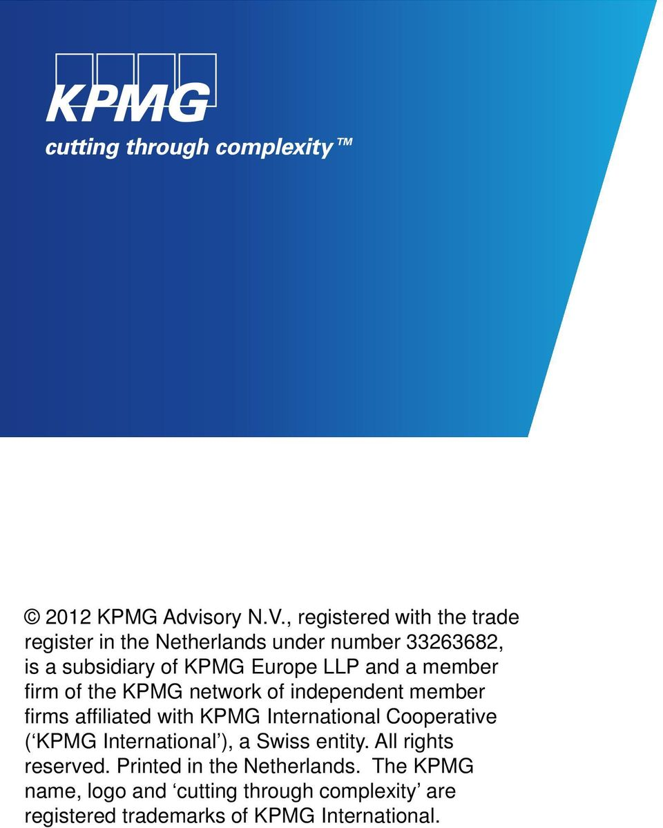 LLP and a member firm of the KPMG network of independent member firms affiliated with KPMG International