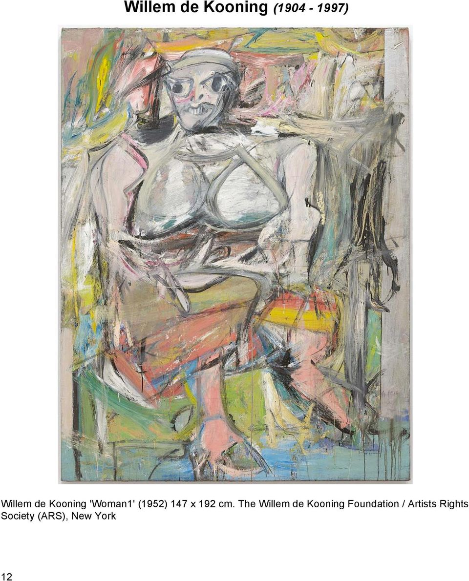 cm. The Willem de Kooning Foundation /