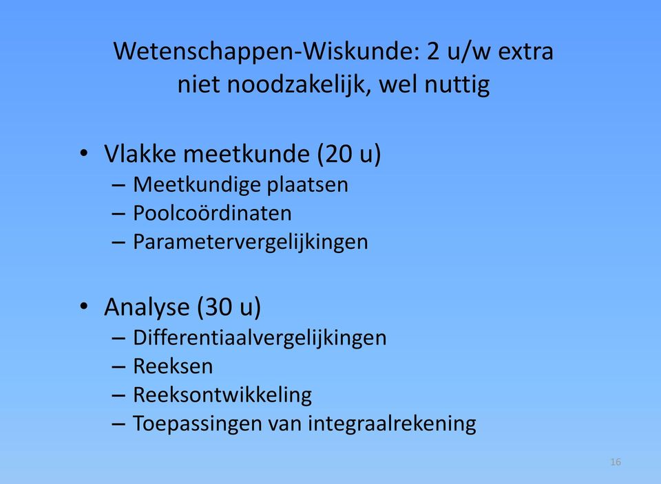 Poolcoördinaten Parametervergelijkingen Analyse (30 u)