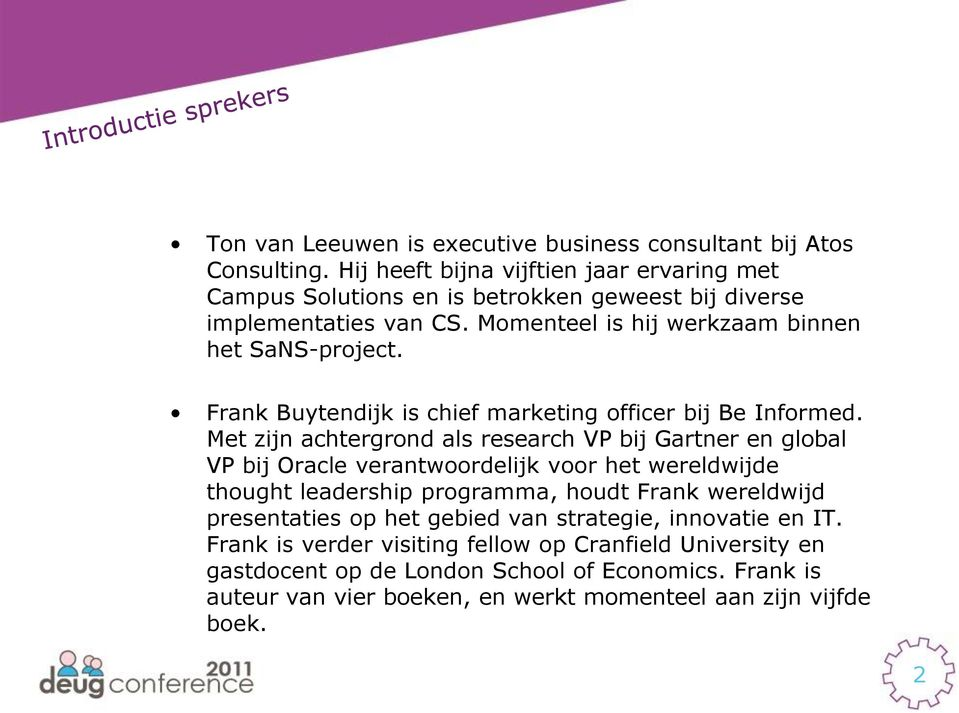 Frank Buytendijk is chief marketing officer bij Be Informed.