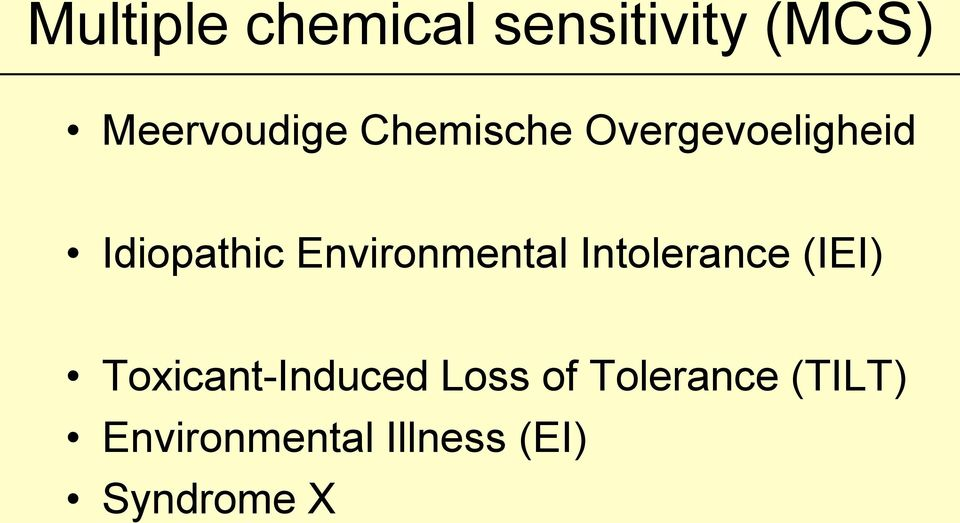 Environmental Intolerance (IEI) Toxicant-Induced