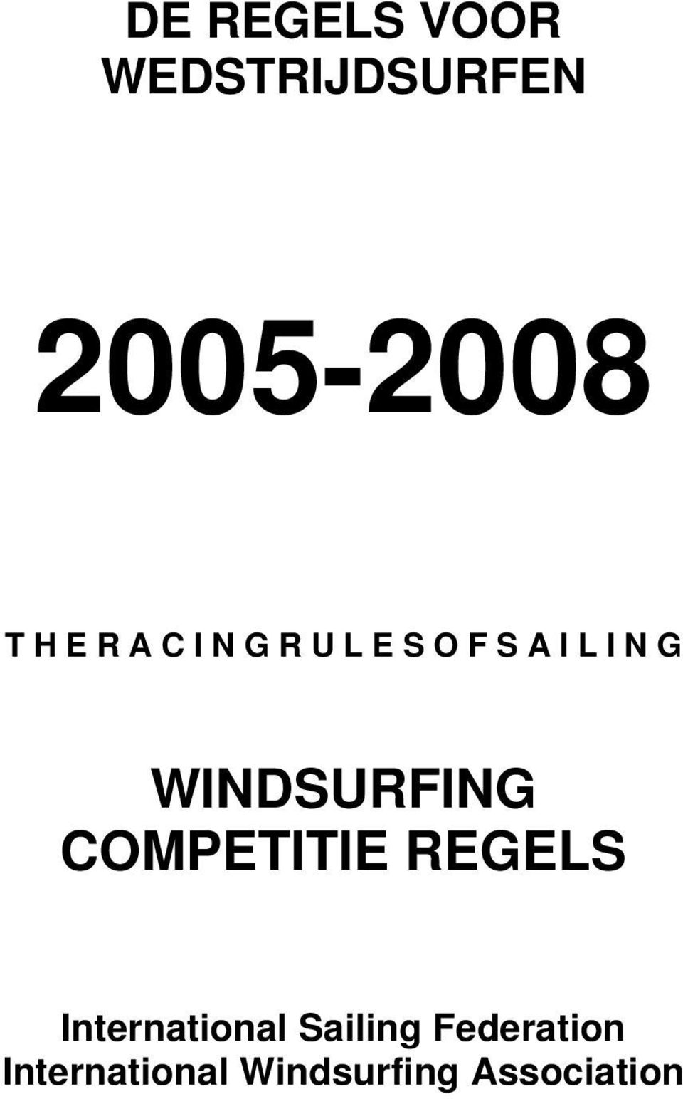 WINDSURFING COMPETITIE REGELS International