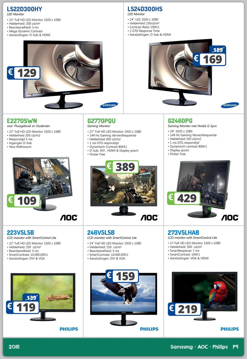 Vesa Wallmount G277OPQU Gaming Monitor 27 Full HD LED Monitor 1920 x 1080 144 Hz Gaming Verversfrequentie Helderheid 300 cd/m2 1 ms GTG responstijd Dynamisch-Contrast 80M:1 D-Sub, DVI, HDMI &