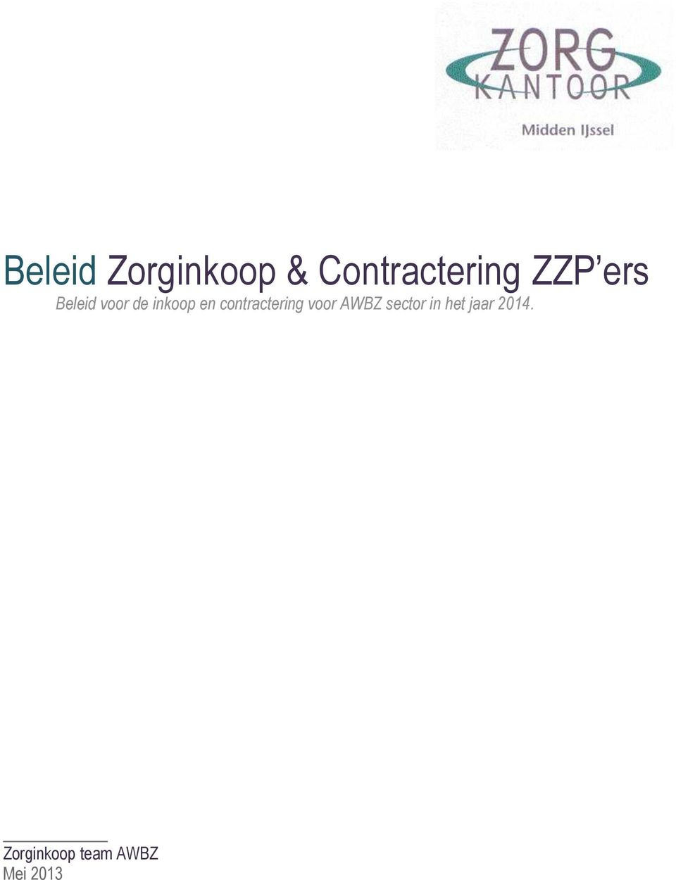 contractering voor AWBZ sector in