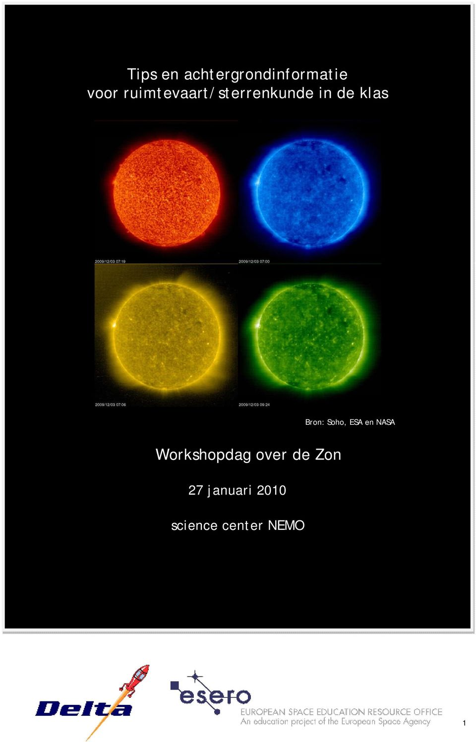 Bron: Soho, ESA en NASA Workshopdag