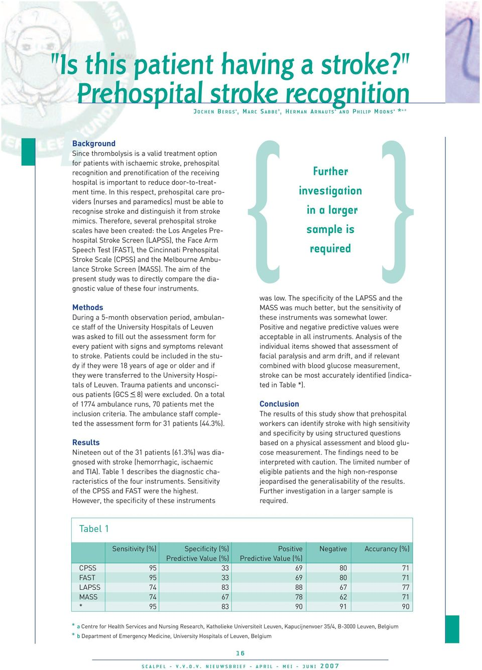 prehospital recognition and prenotification of the receiving hospital is important to reduce door-to-treatment time.