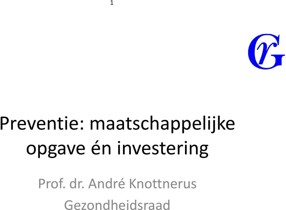 én investering Prof. dr.