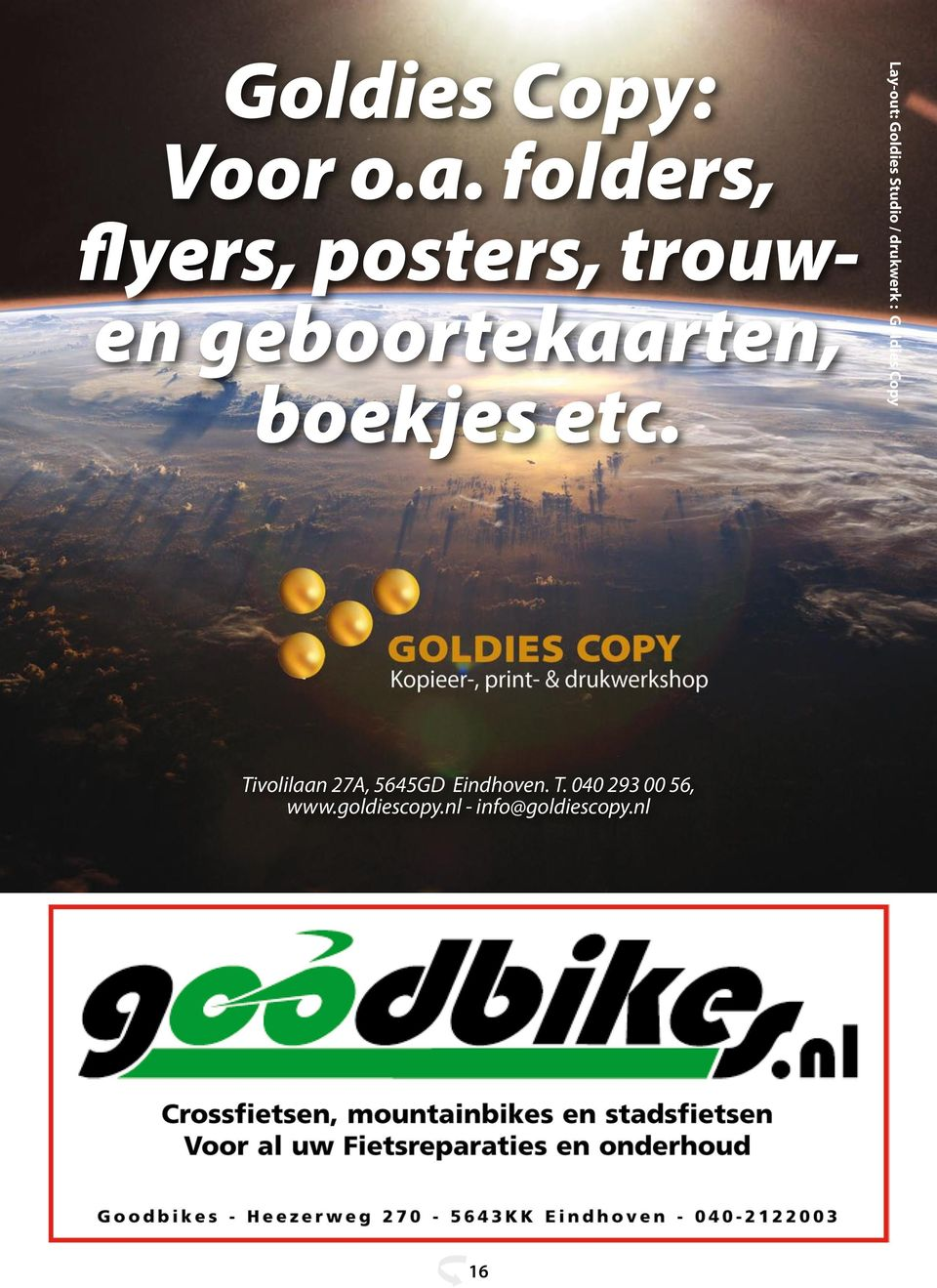 etc. Lay-out: Goldies Studio / drukwerk : Goldies Copy
