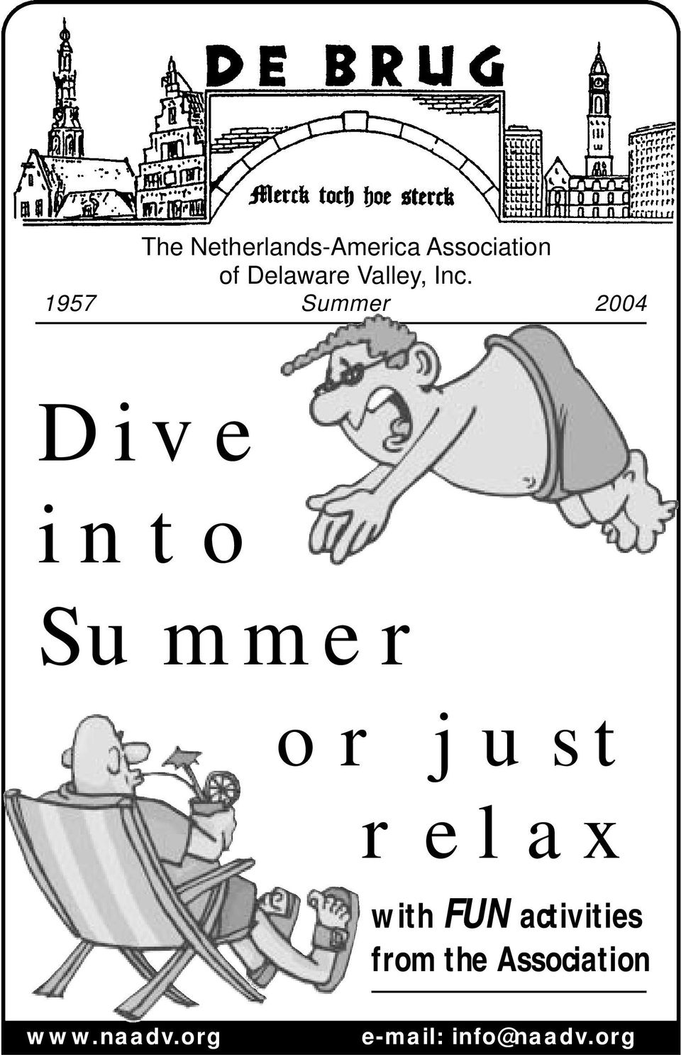 1957 Summer 2004 Dive into Summer or just