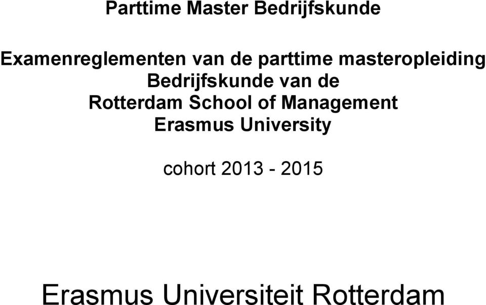 de Rotterdam School of Management Erasmus