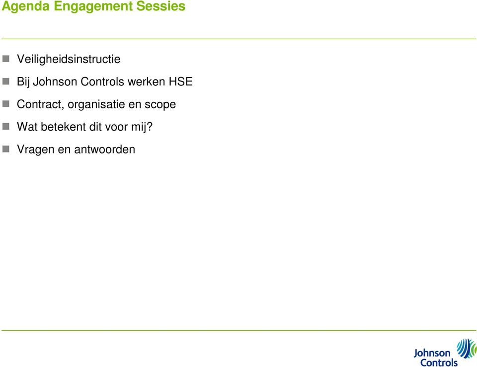 HSE Contract, organisatie en scope