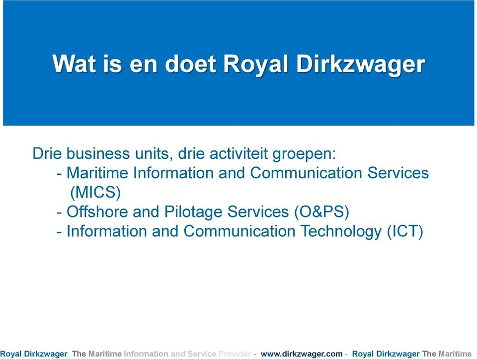 Communication Services (MICS) - Offshore and Pilotage
