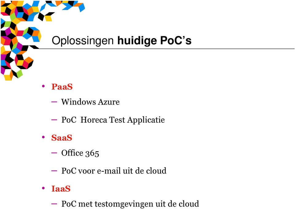 Office 365 PoC voor e-mail uit de cloud