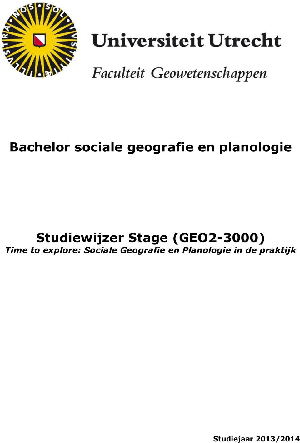 (GEO2-3000) Time to explore: Sociale