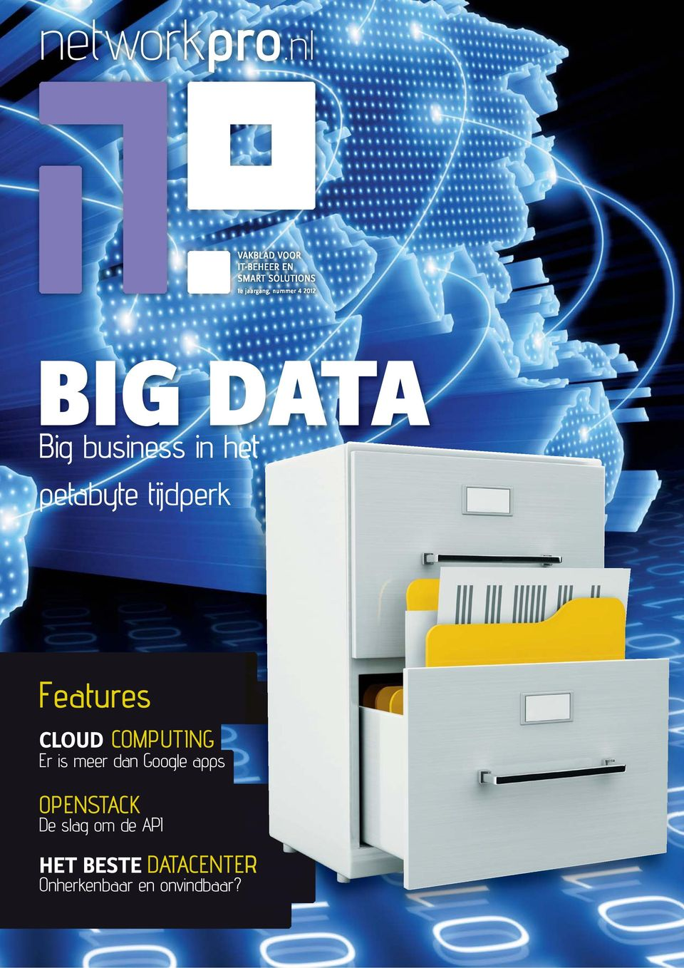4 2012 BIG DATA Big business in het petabyte tijdperk Features