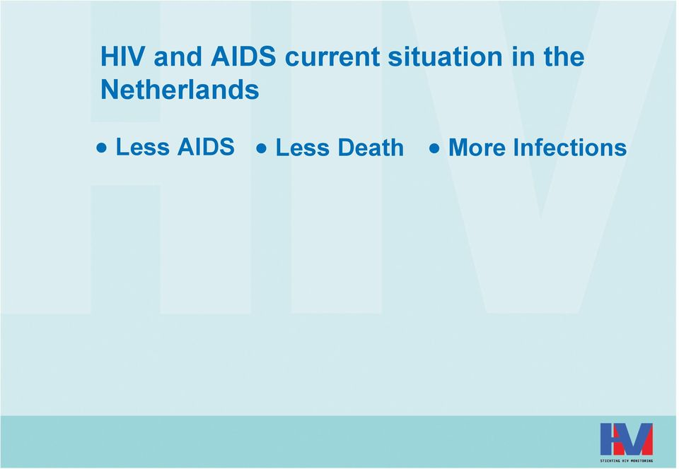 Netherlands Less AIDS
