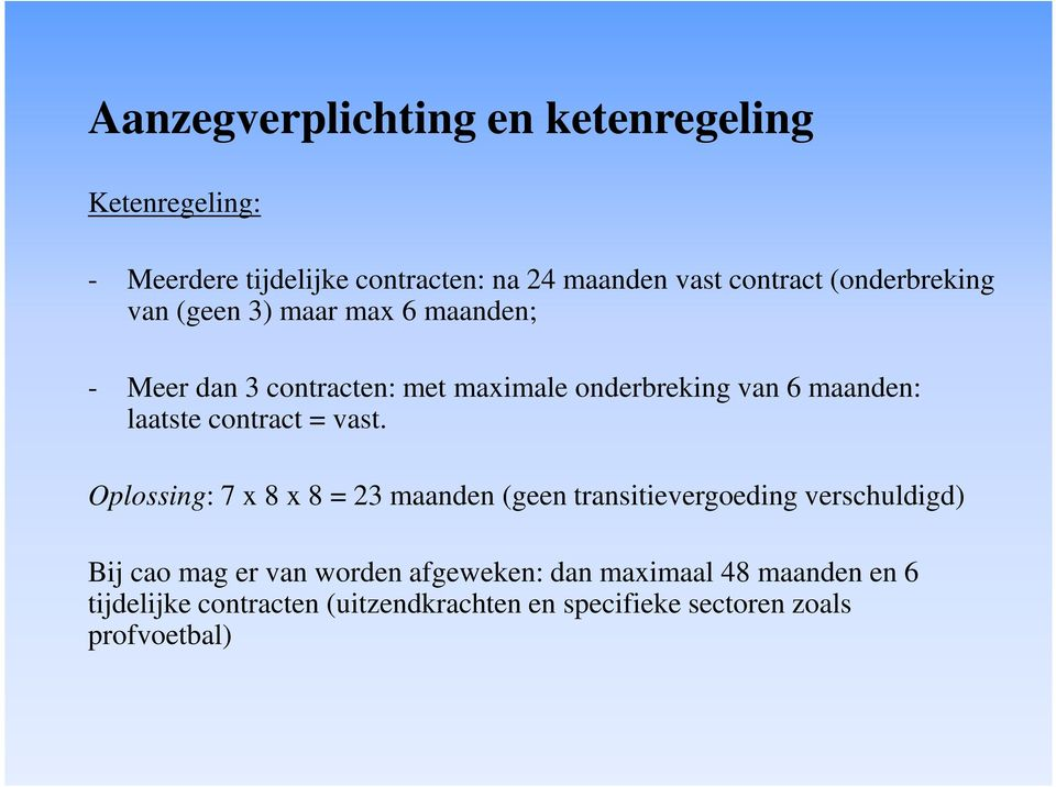 laatste contract = vast.