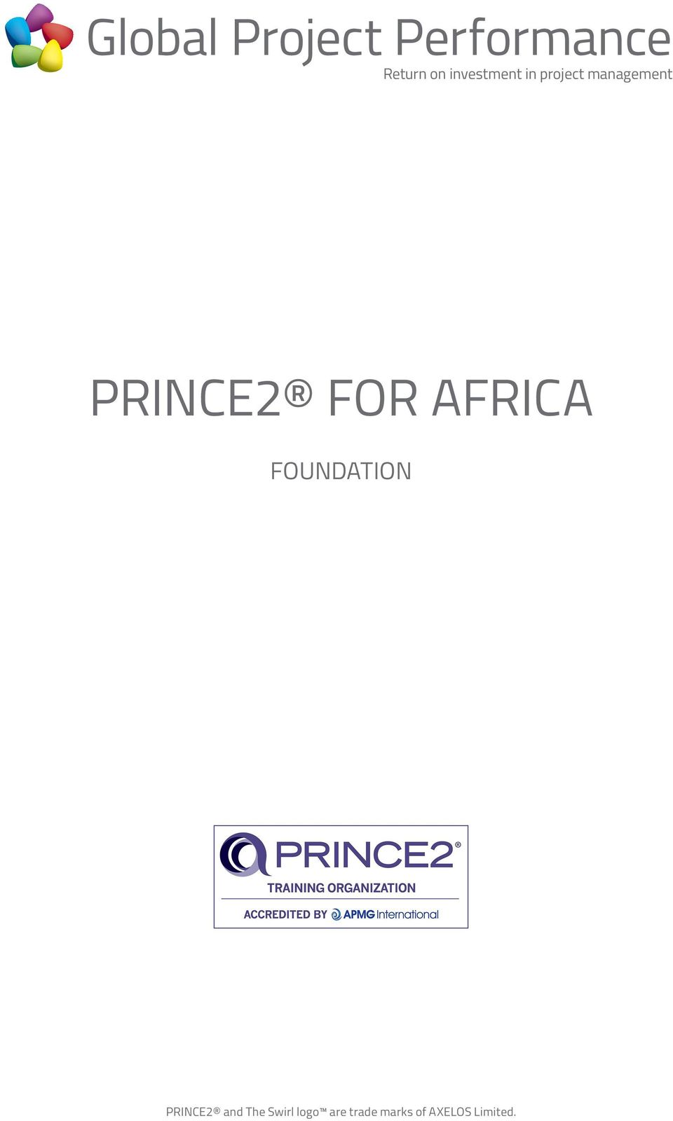 FOUNDATION PRINCE2 and The Swirl
