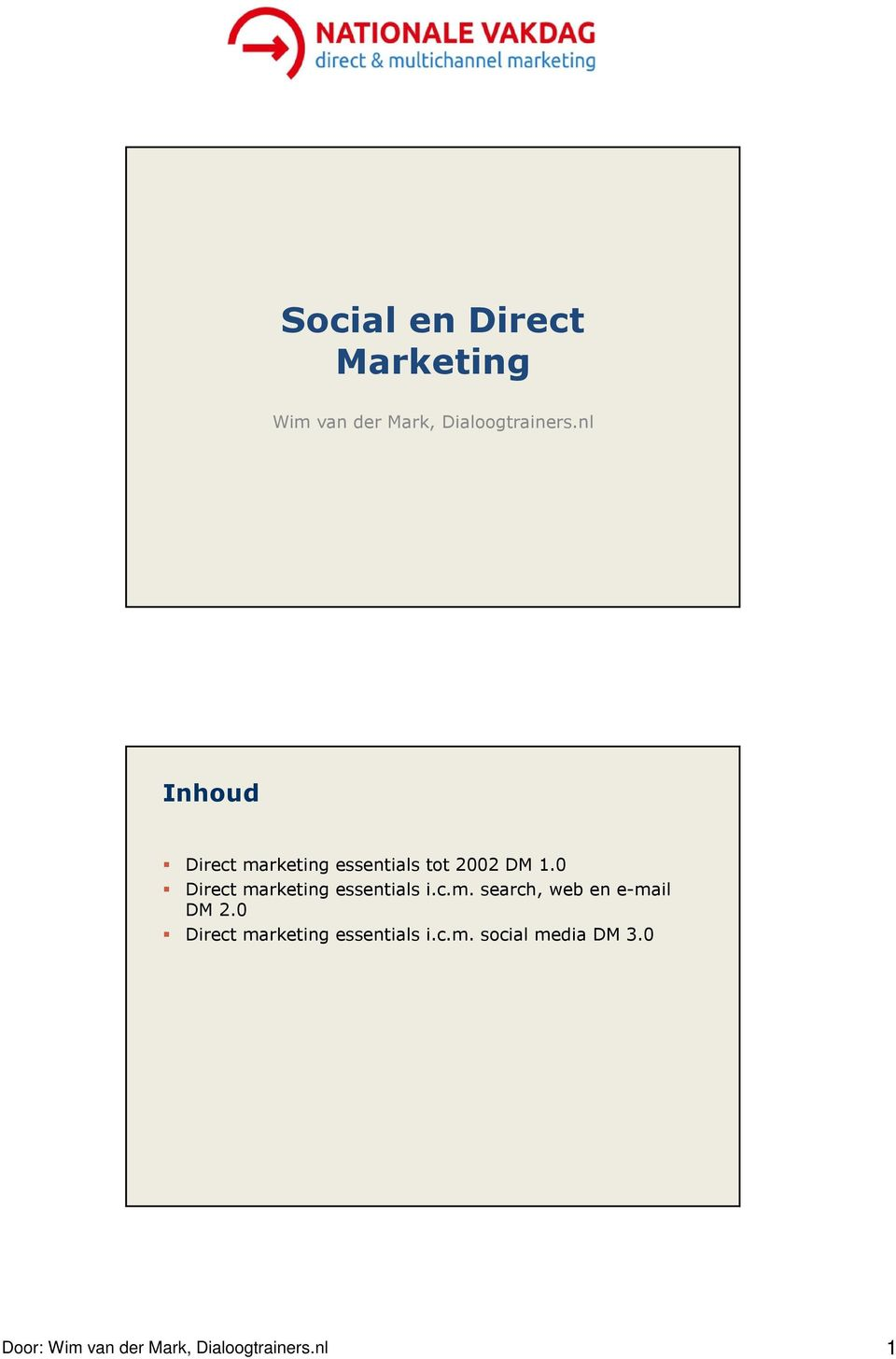 0 Direct marketing essentials i.c.m. search, web en e-mail DM 2.