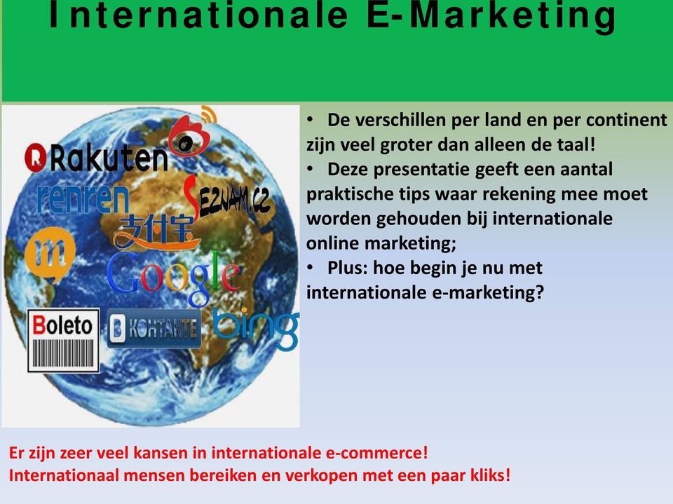 internationale online marketing; Plus: hoe begin je nu met internationale e-marketing?