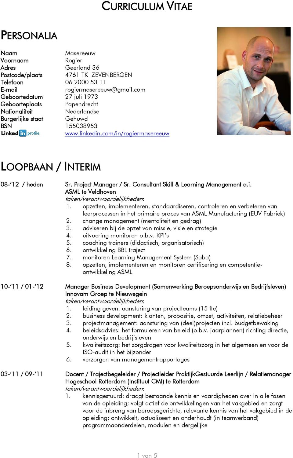 Project Manager / Sr. Consultant Skill & Learning Management a.i. ASML te Veldhoven 1.