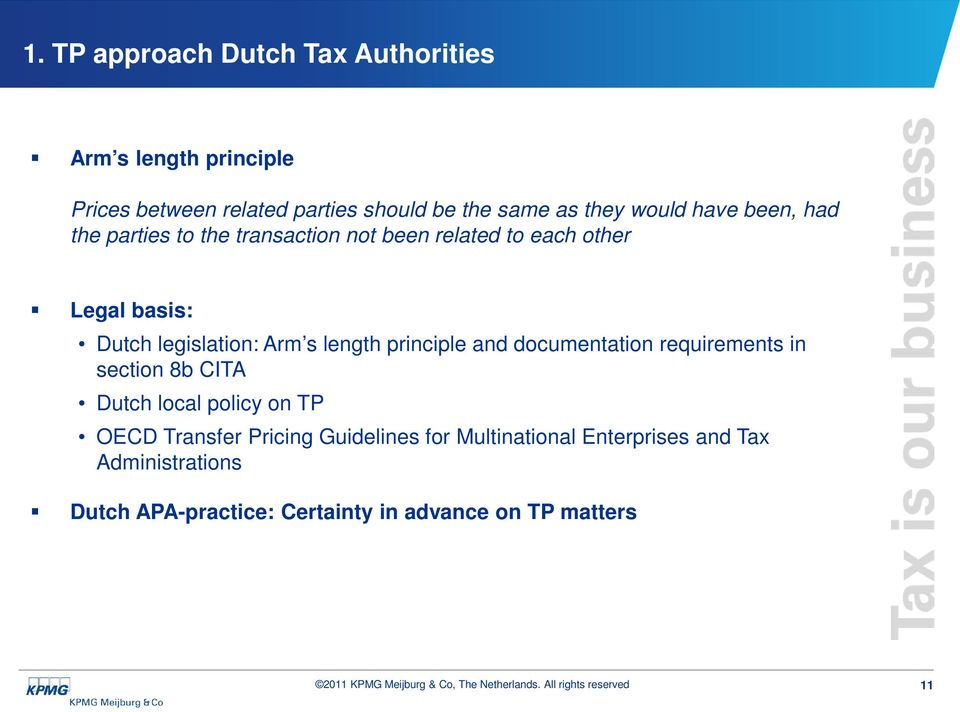 s length principle and documentation requirements in section 8b CITA Dutch local policy on TP OECD Transfer Pricing