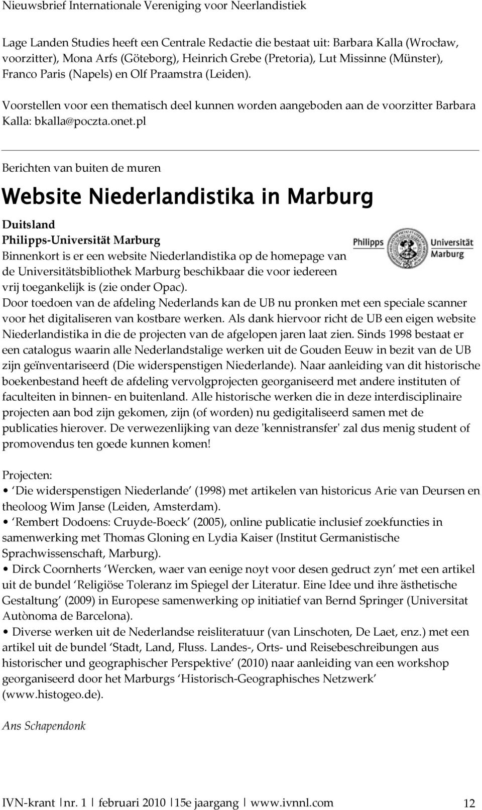 pl Berichten van buiten de muren Website Niederlandistika in Marburg Duitsland Philipps-Universität Marburg Binnenkort is er een website Niederlandistika op de homepage van de Universitätsbibliothek